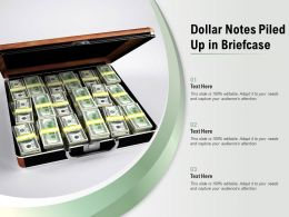 Dollar Notes Piled Up In Briefcase