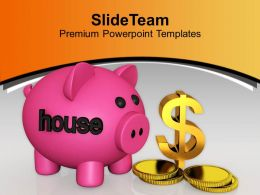 Dollar Savings For Home Real Estate Powerpoint Templates Ppt Themes And Graphics 0313