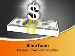 Dollar Sign And Bundle Of Money PowerPoint Templates PPT Backgrounds For Slides 0113