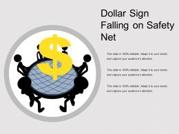Dollar Sign Falling On Safety Net