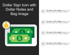 Dollar Sign Icon With Dollar Notes And Bag Image