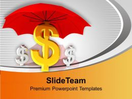 Dollar Signs Under Red Umbrella PowerPoint Templates PPT Themes And Graphics 0213