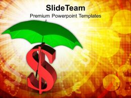 Dollar Symbol Under Umbrella Financial Topics Powerpoint Templates Ppt Themes And Graphics 0213