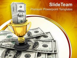 Dollars In Trophy Winner Concept Powerpoint Templates Ppt Themes And Graphics 0113