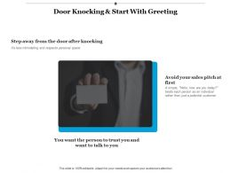 Door Knocking And Start With Greeting Ppt Infographics Format