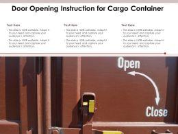 Door Opening Instruction For Cargo Container