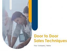 Door To Door Sales Techniques Powerpoint Presentation Slides