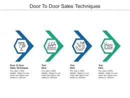 Door To Door Sales Techniques Ppt Powerpoint Presentation Portfolio Example File Cpb