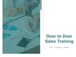 Door To Door Sales Training Powerpoint Presentation Slides