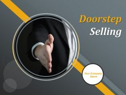 Doorstep Selling Powerpoint Presentation Slides
