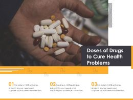 Doses Of Drugs To Cure Health Problems