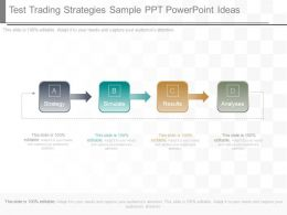 Download Test Trading Strategies Sample Ppt Powerpoint Ideas