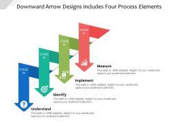 Downward Arrow Designs Includes Four Process Elements