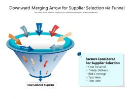 Downward Merging Arrow For Supplier Selection Via Funnel