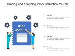 Drafting And Analyzing Work Instruction For Job