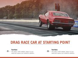 Drag Race Car At Starting Point