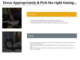 Dress Appropriately And Pick The Right Timing Management Marketing Ppt Powerpoint Diagrams
