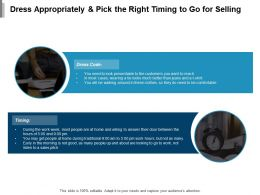 Dress Appropriately And Pick The Right Timing To Go For Selling