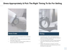Dress Appropriately And Pick The Right Timing To Go For Selling Planning