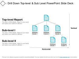 Drill Down Top Level And Sub Level Powerpoint Slide Deck