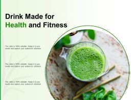 Drink Made For Health And Fitness