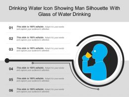 Drinking Water Icon Showing Man Silhouette With Glass Of Water Drinking