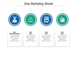 Drip Marketing Model Ppt Powerpoint Presentation Model Mockup Cpb