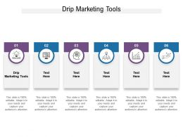 Drip Marketing Tools Ppt Powerpoint Presentation Pictures Elements Cpb