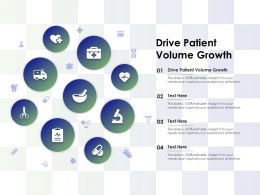 Drive Patient Volume Growth Ppt Powerpoint Presentation Summary Examples