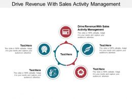 Drive Revenue With Sales Activity Management Ppt Powerpoint Presentation Show Smartart Cpb