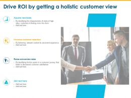 Drive Roi By Getting A Holistic Customer View Conversion Rates Ppt Powerpoint Slides