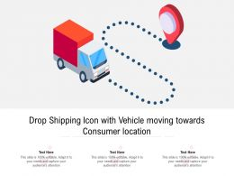 Drop Shipping Icon With Vehicle Moving Towards Consumer Location