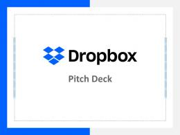 Dropbox Investor Funding Elevator Pitch Deck Ppt Template