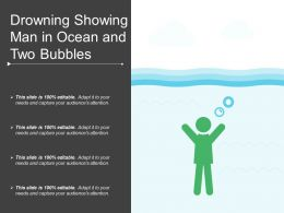 Drowning Showing Man In Ocean And Two Bubbles