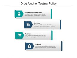 Drug Alcohol Testing Policy Ppt Powerpoint Presentation Summary Cpb