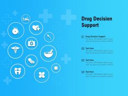 Drug Decision Support Ppt Powerpoint Presentation Professional Visuals