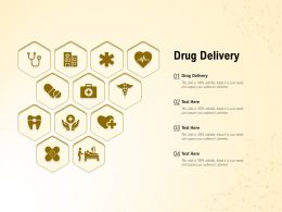 Drug Delivery Ppt Powerpoint Presentation Slides Slideshow