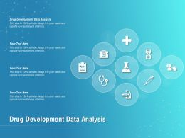 Drug Development Data Analysis Ppt Powerpoint Presentation Inspiration Graphic Tips