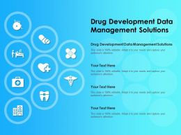 Drug Development Data Management Solutions Ppt Powerpoint Presentation Slides Visual