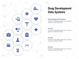 Drug Development Data Systems Ppt Powerpoint Presentation Infographic Template Master