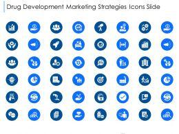 Drug Development Marketing Strategies Icons Slide Ppt Powerpoint Presentation Inspiration