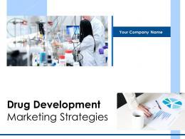 Drug Development Marketing Strategies Powerpoint Presentation Slides