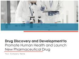 Drug Discovery And Development To Promote Human Health And Launch New Pharmaceutical Drug Complete Deck