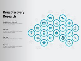 Drug Discovery Research Ppt Powerpoint Presentation Icon Design Inspiration