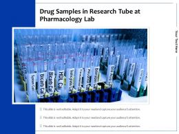 Drug Samples In Research Tube At Pharmacology Lab