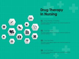 Drug Therapy In Nursing Ppt Powerpoint Presentation Professional Icons