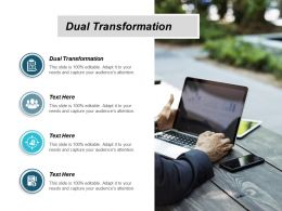 Dual Transformation Ppt Powerpoint Presentation Infographics Styles Cpb