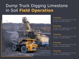 Dump Truck Digging Limestone In Soil Field Operation