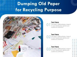 Dumping Old Paper For Recycling Purpose