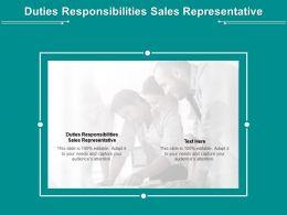 Duties Responsibilities Sales Representative Ppt Powerpoint Presentation Portfolio Cpb
